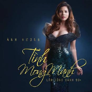 CD ÁNh Vương - TìNh Mong Manh (LàN SóNg Xanh 1990)