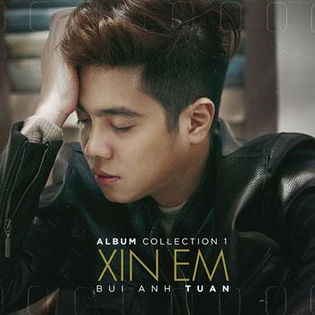 CD Bùi Anh Tuấn - Xin Em