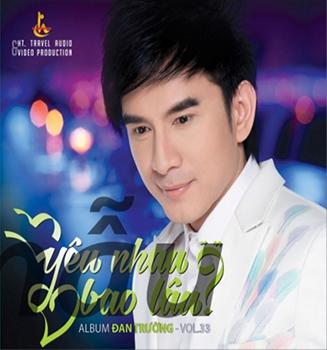 CD Đan Trường - Yêu Nhau Bao Lâu