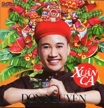 CD-DVD Don Nguyễn - Xuân Ca