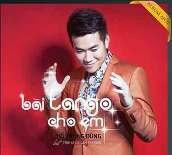 CD Hồ Trung Dũng - Bài Tango Cho Em