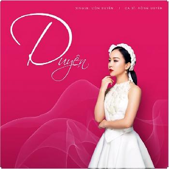 CD Hồng Duyên Vol.1 - Duyên