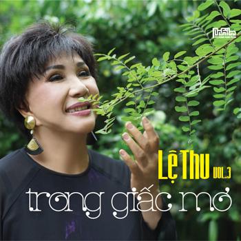 CD Lệ Thu - Trong Giấc Mơ