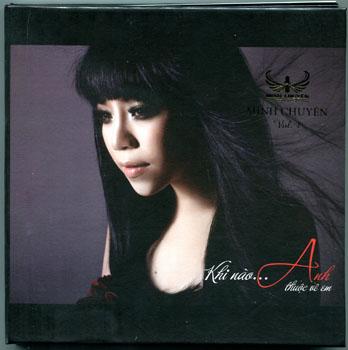 CD Minh Chuyên - Khi Nào Anh Thuộc Về Em