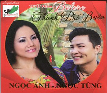 CD Ngọc Ánh Ft. Ngọc Tùng - Thành Phố Buồn