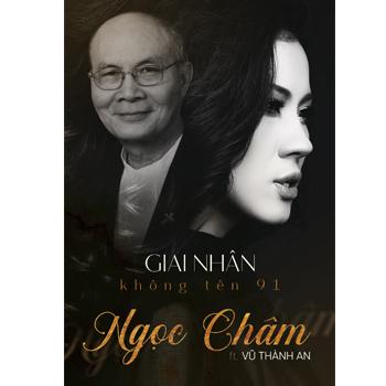CD Ngọc Châm & Vũ Thành An - Giai Nhân Không Tên 91