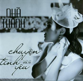 CD Nhã Thanh Vol.1 - Chuyện Tình Yêu