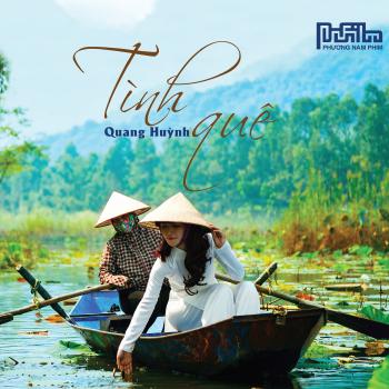 CD NhạC Sĩ Quang HuỳNh - TìNh Quê