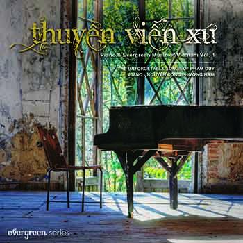 CD Nhiều Nghệ Sĩ - Hòa Tấu Piano - Phạm Duy: Thuyền Viễn Xứ