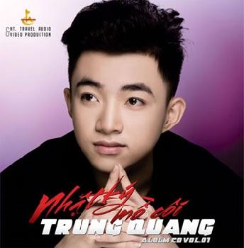 CD Trung Quang - Nhật Ký Mồ Côi