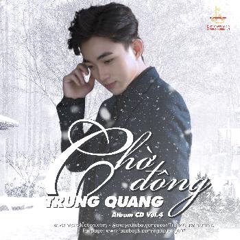 CD Trung Quang Vol.4 - Chờ Đông