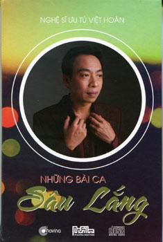 CD Việt Hoàn - Những Bài Ca Sâu Lắng
