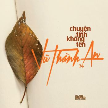 CD Vũ ThàNh An 74 - ChuyệN TìNh Không Tên