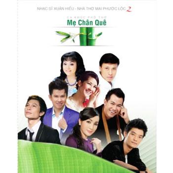 CD Xuân Hiếu Ft. Mai Phước Lộc - Mẹ Chân Quê
