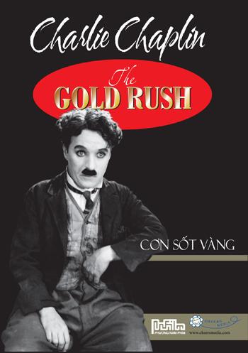 Charlie Chaplin - Cơn Sốt Vàng