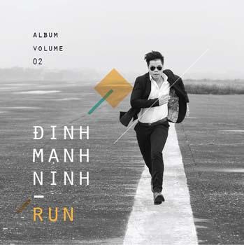 Đinh Mạnh Ninh - Run