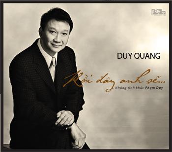Duy Quang - Rồi Đây Anh Sẽ...