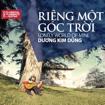 DVD Dương Kim Dũng - Độc Tấu Guitar: Riêng Một Góc Trời