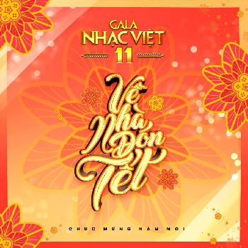 DVD Gala Nhạc Việt 11 - Về Nhà ĐóN TếT