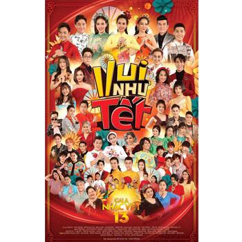 DVD Gala Nhạc Việt 13 - Vui Như Tết
