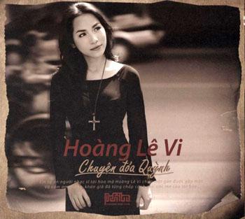 Hoàng Lê Vi - Chuyện Đóa Quỳnh