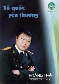 Hoàng Thái - Tổ Quốc Yêu Thương