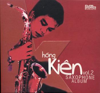 Hồng Kiên Vol.2 - Saxophone