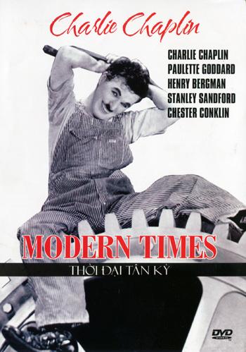 Modern Times - Thời Đại Tân Kỳ
