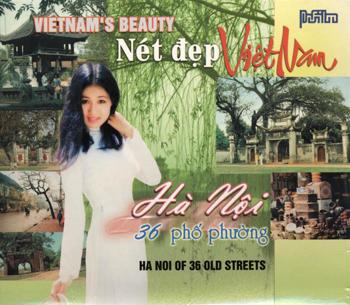 Nét Đẹp Việt Nam - Hà Nội 36 Phố Phường