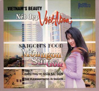 Nét Đẹp Việt Nam - Món Ngon & Điều Thú Vị Giữa Sài Gòn