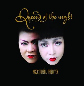 Ngọc Tuyền - Triệu Yên - Queens Of The Night