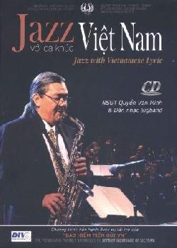 Quyền Văn Minh - Jazz Với Ca Khúc Việt Nam