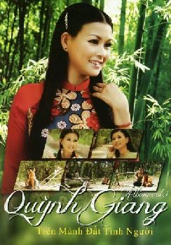 Quỳnh Giang - Trên Mảnh Đất Tình Người