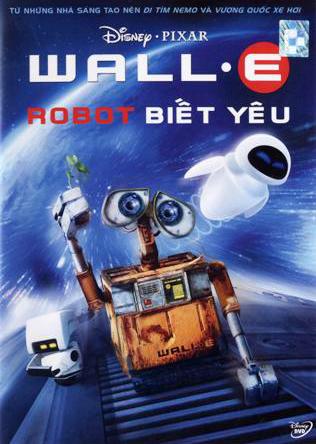 Robot Biết Yêu - Wall.E