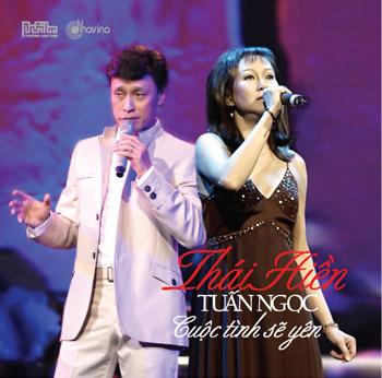 Thái Hiền & Tuấn Ngọc - Cuộc Tình Sẽ Yên