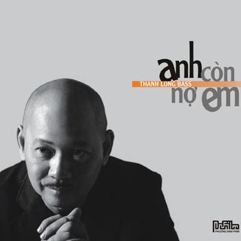 Thanh Long Bass - Anh Còn Nợ Em