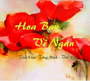 Tình Khúc Tăng Minh Vol.1 - Hoa Bay Về Ngàn