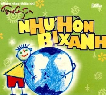 Trịnh Công Sơn - Như Hòn Bi Xanh