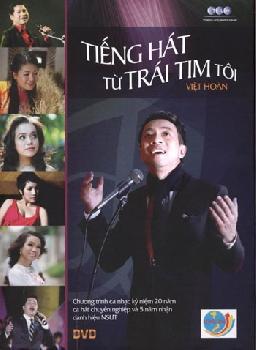 Việt Hoàn - Tiếng Hát Từ Trái Tim Tôi