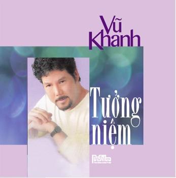 Vũ Khanh - Tưởng Niệm