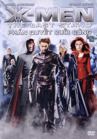 X-Men - Phán Quyết Cuối Cùng