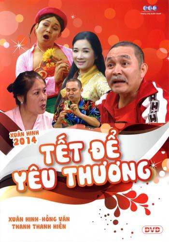 Xuân Hinh - Tết Để Yêu Thương (DVD)